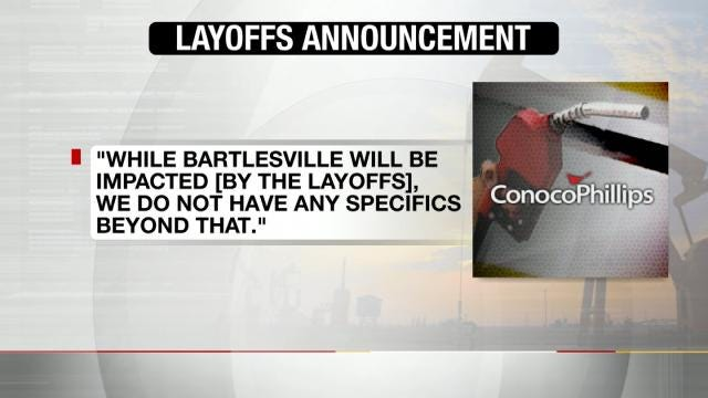 ConocoPhillips Layoffs Likely To Impact Bartlesville Workers
