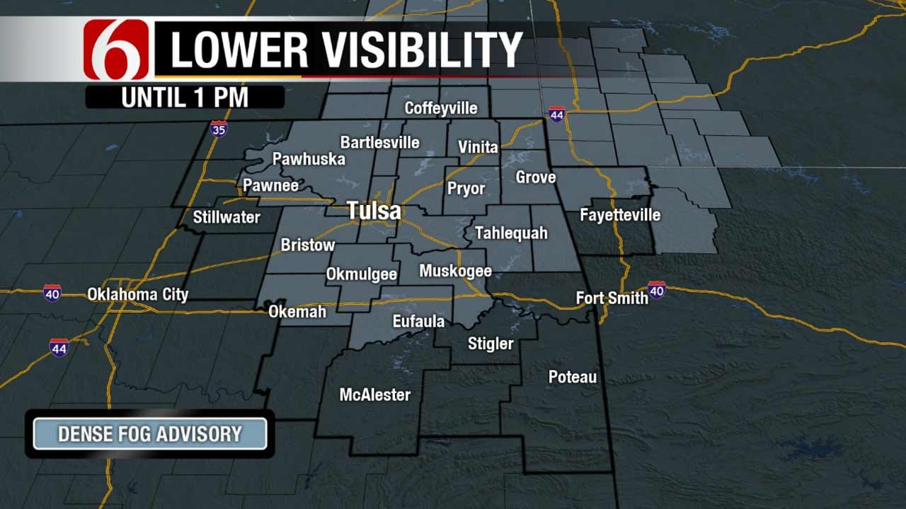 Dense Fog Advisories Continued In Green Country