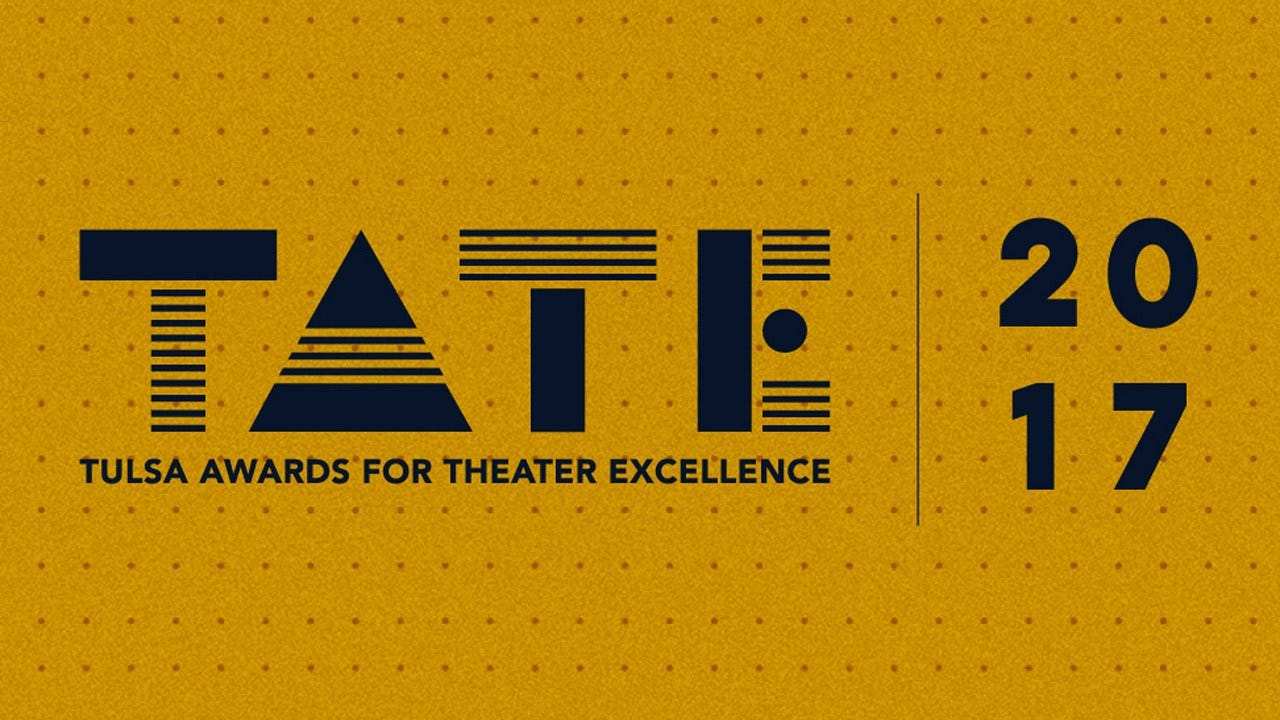 The 2017 Tulsa Awards For Theatre Excellence To Be Held Sunday