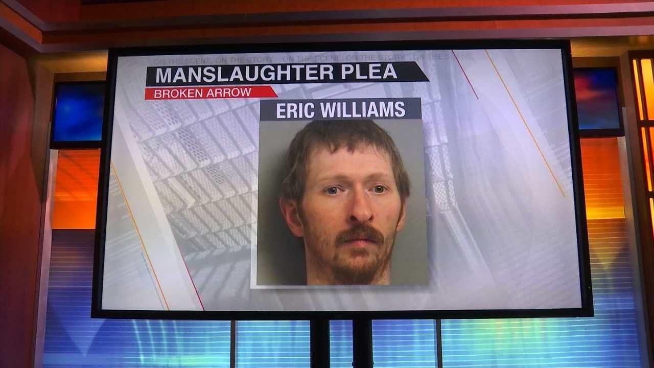 Broken Arrow Man Pleads Guilty To Manslaughter
