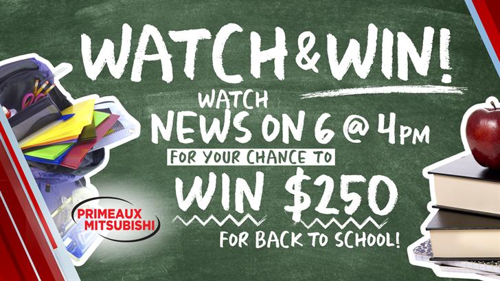 Watch & Win Back-To-School Cash
