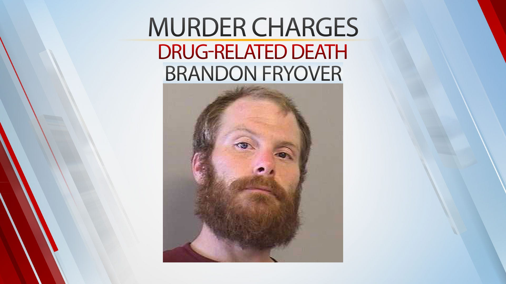 Tulsa Man Charged With Murder In Drug-Related Death