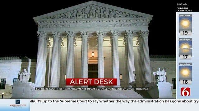 Supreme Court To Hear Arguments Concerning DACA Program