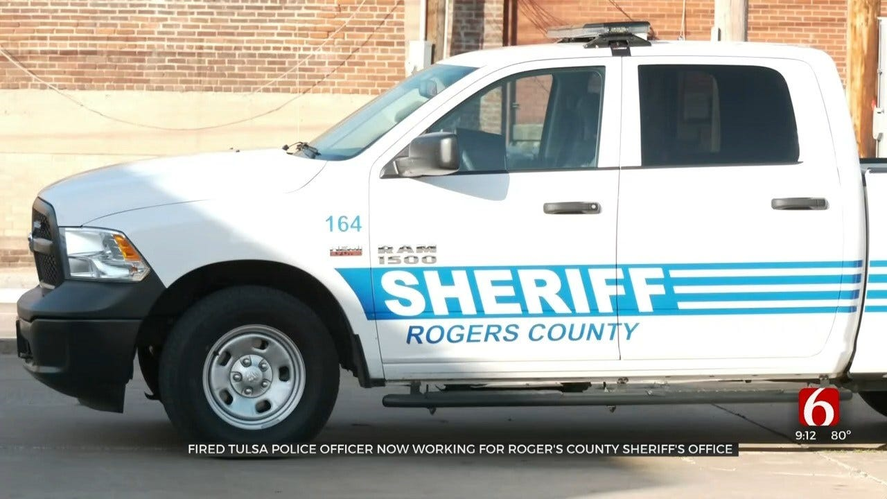 Fired Tulsa Police Officer Now Works For Rogers Co. Sheriff's Office