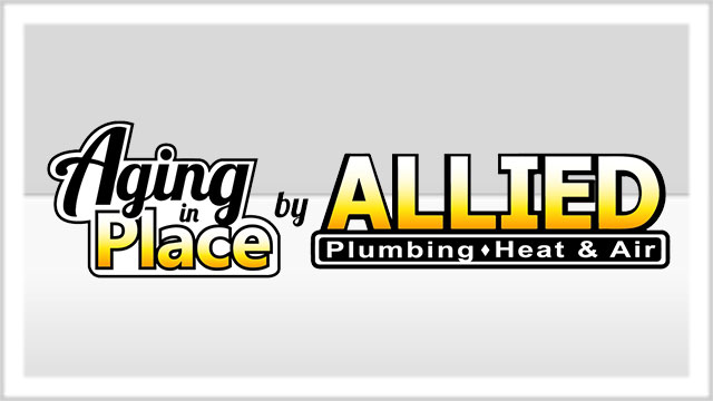 Aging in Place by Allied Plumbing, Heat & Air