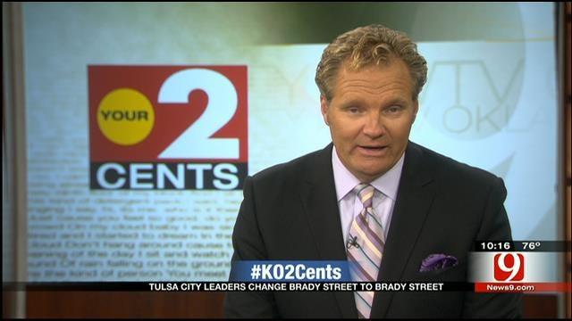 Your 2 Cents: Tulsa Brady Street Name