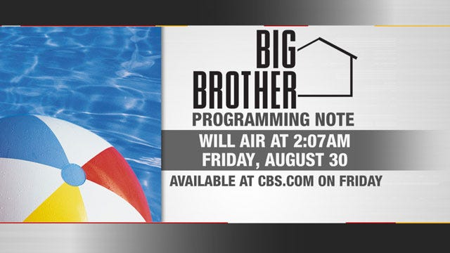 PROGRAMMING NOTE: News 9 Will Be Preempting Big Brother On Thursday, August 29th