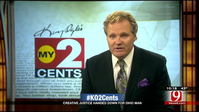 My 2 Cents: Creative Justice Handed Down For Ohio Man