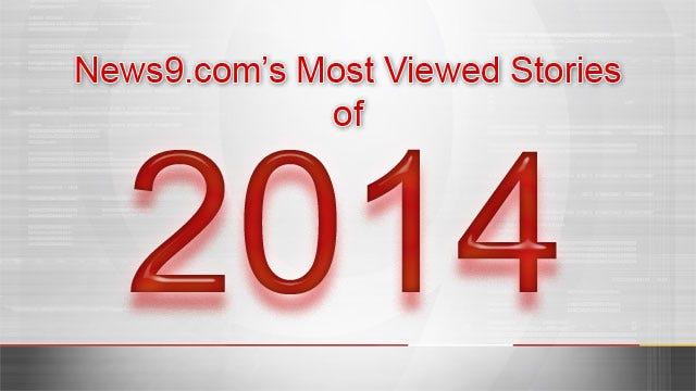 News9.com's Top Ten Most Viewed Stories Of 2014