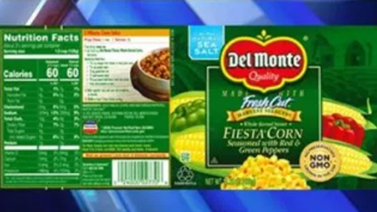 Del Monte Recalling Fiesta Corn That Could Cause 'Life-Threatening' Illness