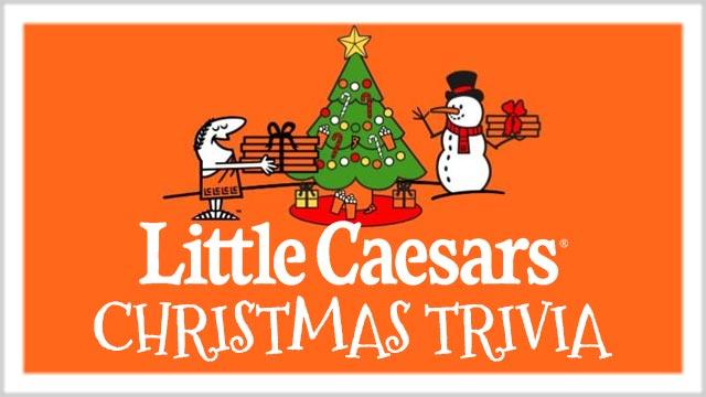 Little Caesar's Christmas Trivia
