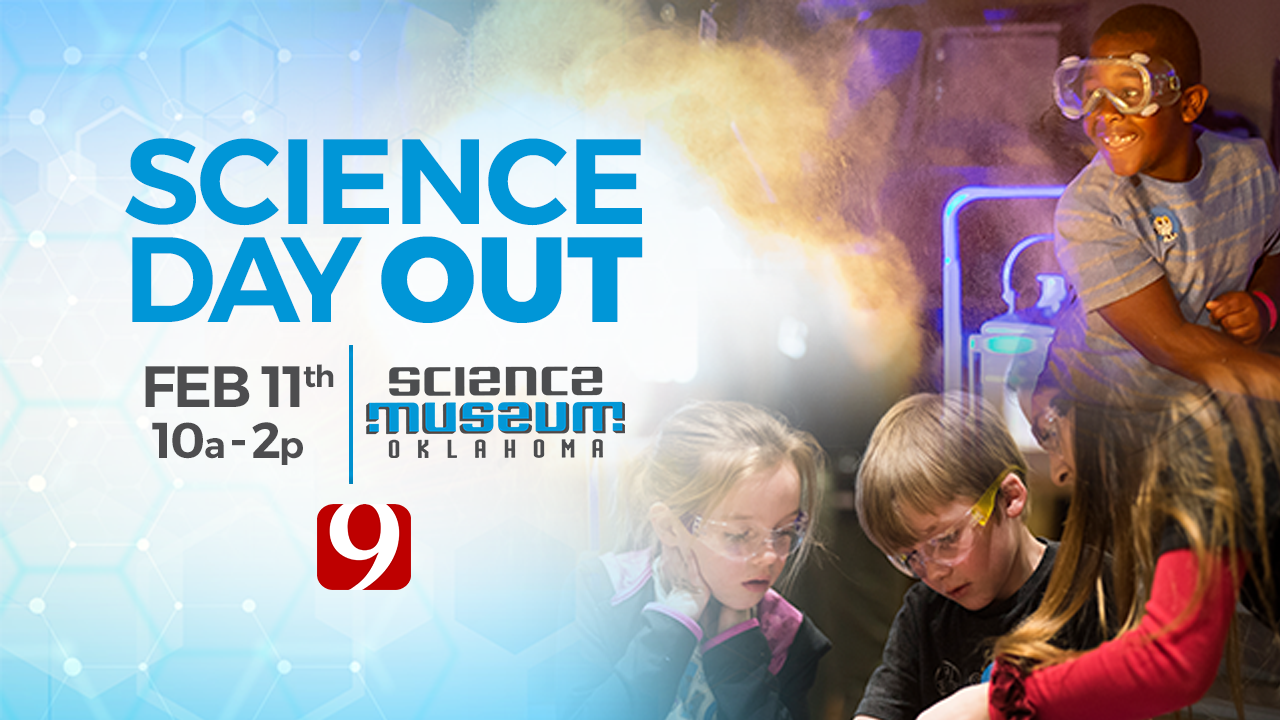 Rescheduled: Science Day Out with Science Museum Oklahoma and the News 9 Weather Team